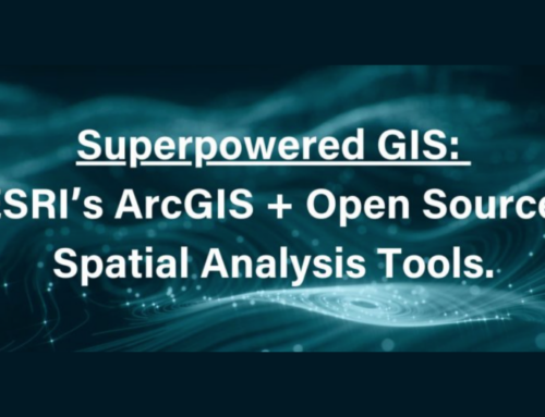 Superpowered GIS: ESRI's ArcGIS + Open Source Spatial Analysis Tools.