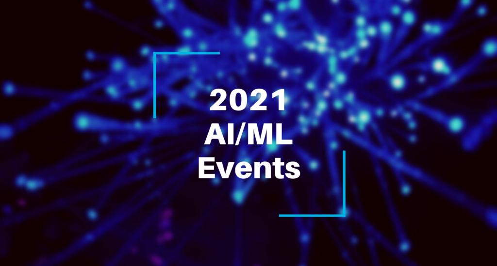 2021 AI/ML Events Banner